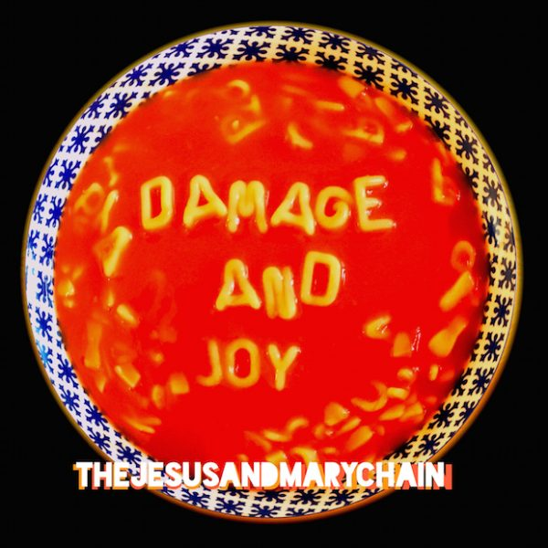 jesus-and-mary-chain-damageandjoy-e1481196762306